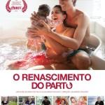 """O filme """"O Renascimento do Parto"""" vem aí! 9/08"""